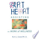Art With Heart Assisting The Work Of Wellness