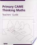 Primary CAME Thinking Maths Teachers Guide
