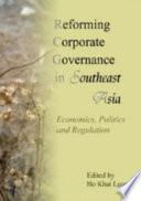 Reforming Corporate Governance in Southeast Asia