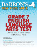 Barron s New York State Grade 7 English Language Arts Test