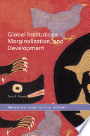 Global Institutions  Marginalization  and Development