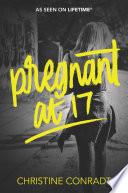 Pregnant At 17