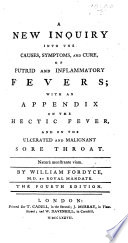 A New Inquiry into the Causes  Symptoms  and Cure of     Fevers     The second edition