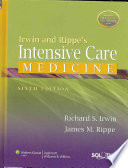 Irwin and Rippe s Intensive Care Medicine