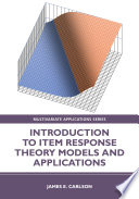 Introduction To Item Response Theory Models And Applications