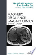 Normal MR Anatomy  An Issue of Magnetic Resonance Imaging Clinics   E Book