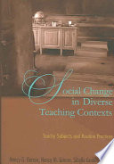 Social Change in Diverse Teaching Contexts