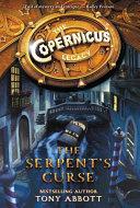 The Copernicus Legacy  The Serpent s Curse