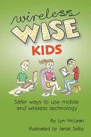 Wireless Wise Kids