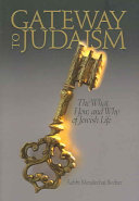 Gateway to Judaism The Mindset Values And Practices Of Judaism In