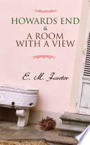 Howards End   A Room with a View Book PDF