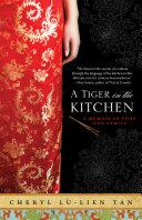 A Tiger In The Kitchen : tarts, cheryl lu-lien tan takes us along...