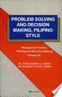 Problem Solving Decision Making Fil Style Vol 3