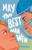 May the Best Man Win Book