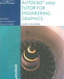 The AutoCAD 2007 Tutor for Engineering Graphics