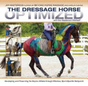 The Dressage Horse Optimized with the Masterson Method