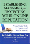 Establishing  Managing  and Protecting Your Online Reputation