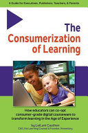 The Consumerization of Learning