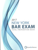 2017 New York Bar Exam Total Preparation Book