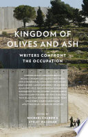 Kingdom of Olives and Ash  Writers Confront the Occupation