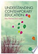 Understanding Contemporary Education