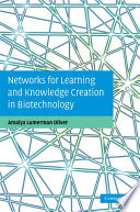 Networks For Learning And Knowledge Creation In Biotechnology book