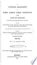 A Systematic Arrangement of Lord Coke s First Institute of the Laws of England