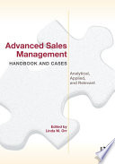 Advanced Sales Management Handbook and Cases