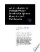 An Introduction To Domestic Water Distribution Systems Operation And Maintenance