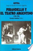 Pirandello y el teatro argentino  1920 1990