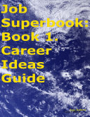 download ebook job superbook: book 1. career ideas guide pdf epub