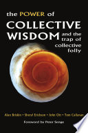 The Power Of Collective Wisdom And The Trap Of Collective Folly