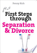 First Steps Through Separation And Divorce