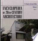 Encyclopedia Of Twentieth Century Architecture