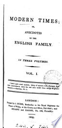 Modern times  or  Anecdotes of the English family