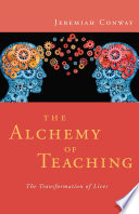The Alchemy of Teaching