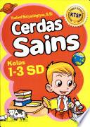 Cerdas Sains Kelas 1-3 SD