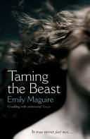 Taming The Beast : carr, seduces her after class. their affair is...