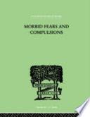 Morbid Fears and Compulsions