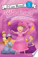 Pinkalicious  The Princess of Pink Slumber Party