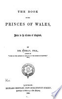 Book Of The Princes Of Wales Heirs To The Crown Of England