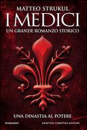 I Medici : una dinastia al potere