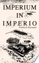 IMPERIUM IN IMPERIO  Political Dystopia