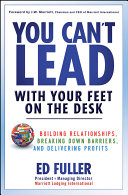 You Can t Lead With Your Feet On the Desk