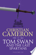 Tom Swan and the Last Spartans  Part Three