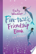 Emily Windsnap s Fin tastic Friendship Book