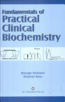 Fundamentals of Practical Clinical Biochemistry