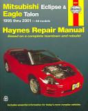Mitsubishi Eclipse   Eagle Talon Automotive Repair Manual