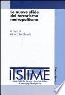 Le nuove sfide del terrorismo metropolitano