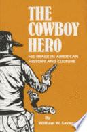 The Cowboy Hero